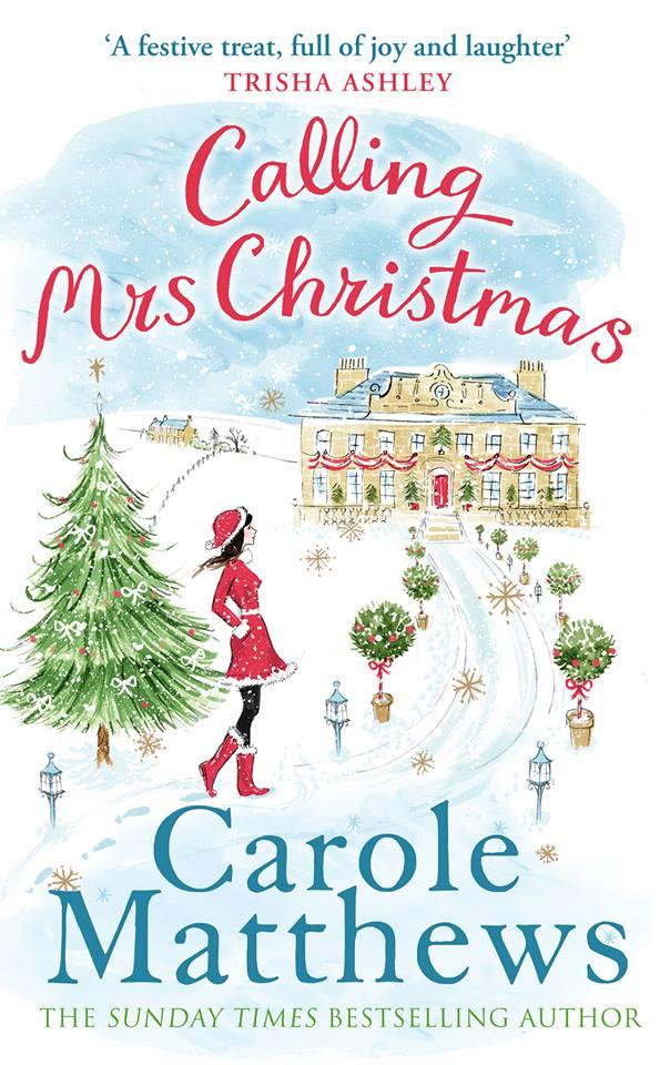 Calling Mrs Christmas by Carole Matthews, a seasonal book that is full of festive fun.