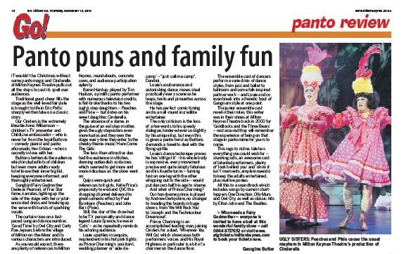 Cinderella at Milton Keynes Theatre, Christmas 2012 pantomime. Review by Georgina Butler for the Milton Keynes Citizen, published in the Milton Keynes Citizen GO! supplement, 13th December 2012.