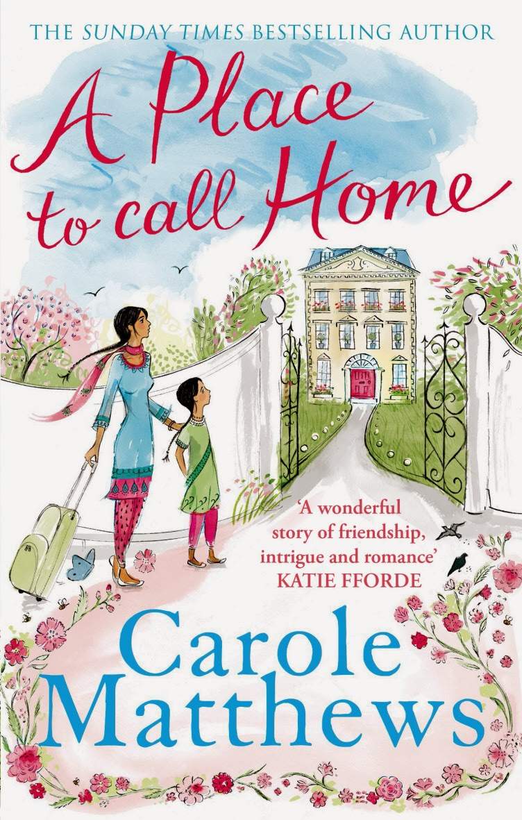 A Place to Call Home by Carole Matthews.