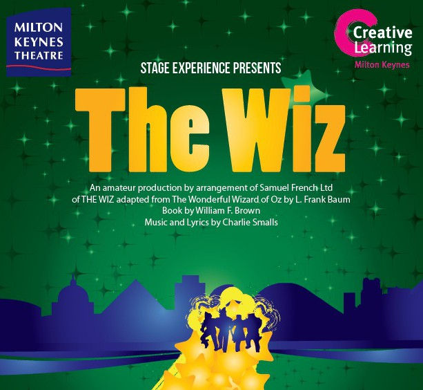 The Wiz , an amateur Stage Experience production organised by Creative Learning at Milton Keynes Theatre.