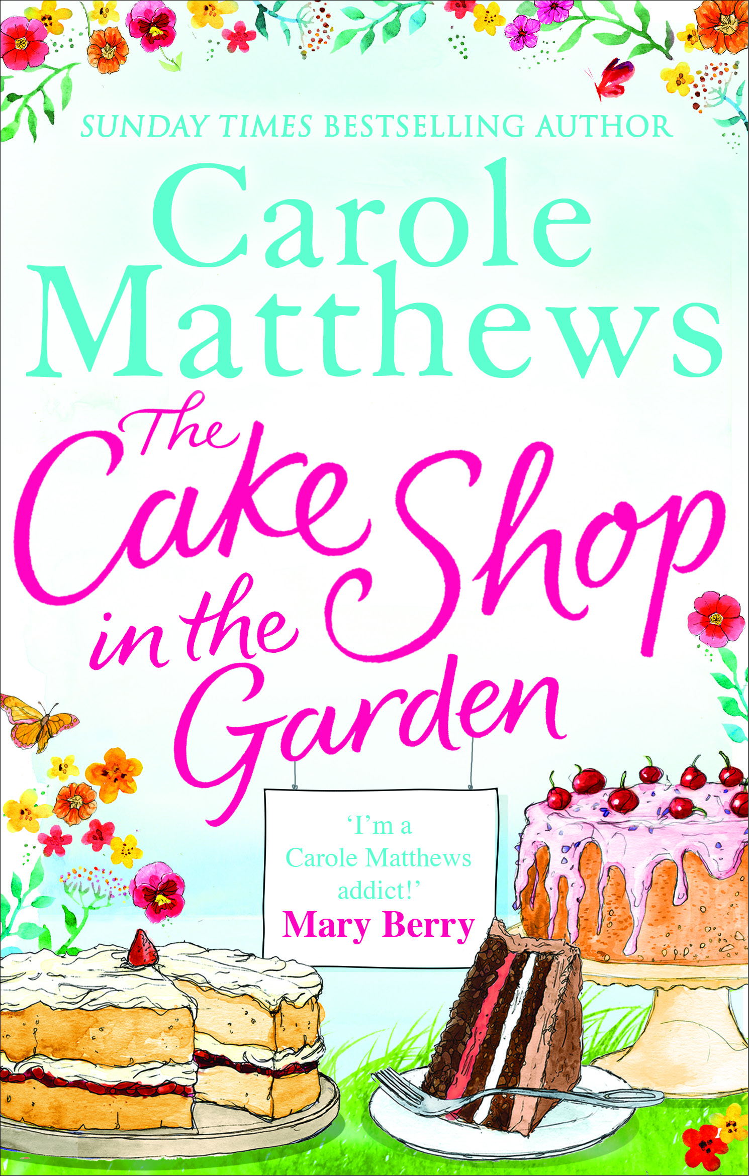 Carole Matthews The Cake Shop in the Garden