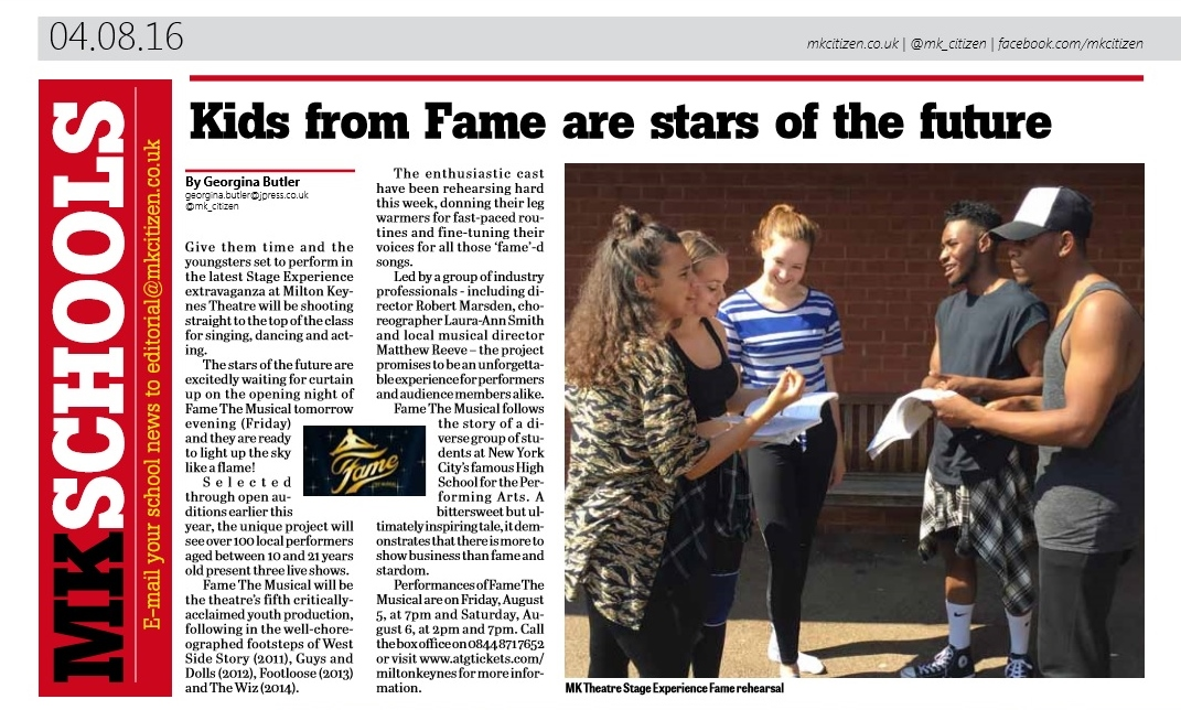 Fame. Stage Experience Fame at Milton Keynes Theatre. School report in the Milton Keynes Citizen newspaper.